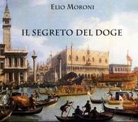 Il Segreto del Doge - Librerie.coop