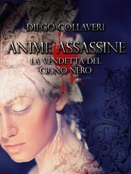 Anime Assassine - la vendetta del cigno nero - copertina