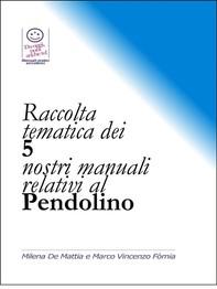 Raccolta tematica dei nostri 5 manuali relativi al Pendolino - Librerie.coop