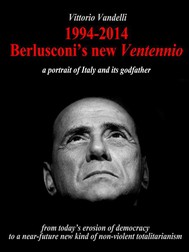 1994-2014 Berlusconi's new ventennio - copertina