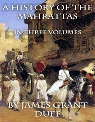 A History of the Mahrattas: In Three Volumes - copertina