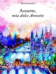 Annette, mia dolce Annette - copertina