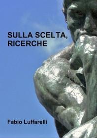 Sulla Scelta, Ricerche - Librerie.coop