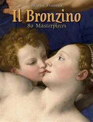 Il Bronzino: 80 Masterpieces  - copertina