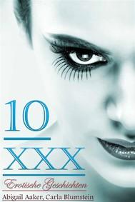 10 XXX Erotische Geschichten - copertina