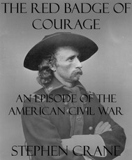 The Red Badge of Courage: An Episode of the American Civil War - copertina