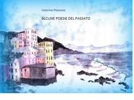 Alcune POESIE del PASSATO - copertina