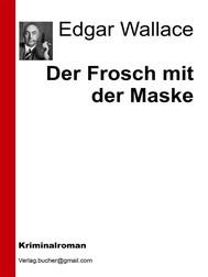Der Frosch mit der Maske - copertina