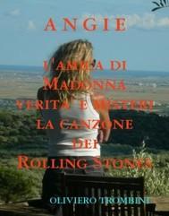 Angie della canzone dei Rolling Stones Verita' e misteri di Angie l'amica di Madonna - copertina