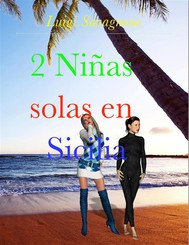 2 Niñas Solas en Sicilia - copertina