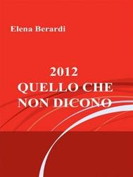 2012 - Quello che non dicono - copertina