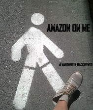 Amazon on me - copertina