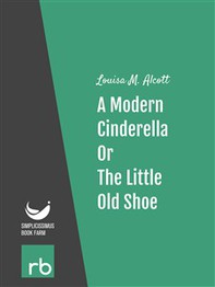 Shoes and Stockings - A Modern Cinderella Or, The Little Old Shoe (Audio-eBook) - Librerie.coop