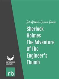 The Adventures Of Sherlock Holmes - Adventure IX - The Adventure Of The Engineer's Thumb (Audio-eBook) - Librerie.coop