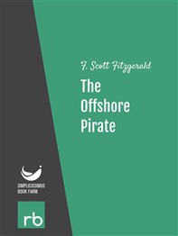 Flappers And Philosophers - The Offshore Pirate (Audio-eBook) - Librerie.coop