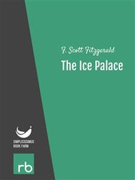 Flappers And Philosophers - The Ice Palace (Audio-eBook) - Librerie.coop