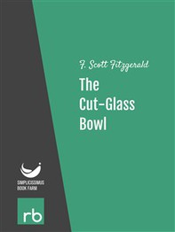 Flappers And Philosophers - The Cut-Glass Bowl (Audio-eBook) - Librerie.coop