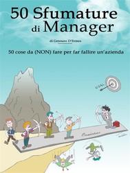 50 Sfumature di Manager - 50 cose da (NON) fare per far fallire un'azienda - copertina