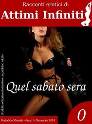 ATTIMI INFINITI n.0 - Quel sabato sera - copertina