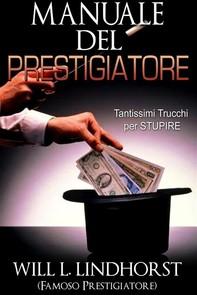 Manuale del Prestigiatore (Tradotto) - Librerie.coop