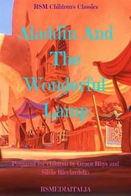 Aladdin And The Wonderful Lamp (RSMediaItalia Children's Classics) - copertina