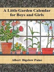 A Little Garden Calendar for Boys and Girls - copertina
