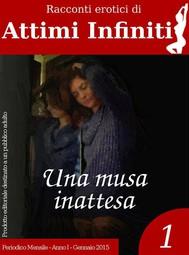 ATTIMI INFINITI n_1 - Una musa inattesa - copertina