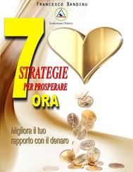 7 strategie per prosperare ora - copertina