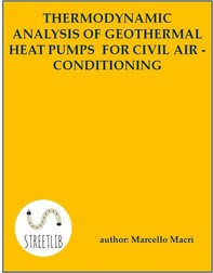 Thermodynamic analysis of geothermal heat pumps for civil air-conditioning - Librerie.coop