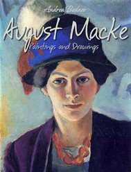 August Macke: Paintings and Drawings - copertina