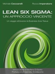 Lean Six Sigma: un approccio vincente. Un viaggio attraverso la Business Area Tissue - copertina
