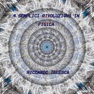 4 semplici rivoluzioni in fisica - copertina
