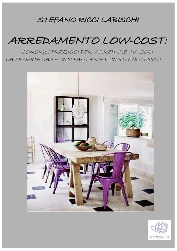 Arredamento low-cost, Stefano Ricci Labischi | Ebook Bookrepublic