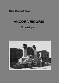 ANCORA RICORDI - Ricordi di guerra - copertina