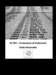 10.701 - Il massacro di Srebrenica - copertina