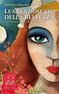 Le silenziose vie della Bellezza - copertina