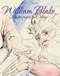 William Blake: Masterpieces In Colour - Librerie.coop