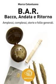 B.A.R. Bacco, Andata e Ritorno - copertina