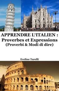 Apprendre l'Italien : Proverbes et Expressions - copertina