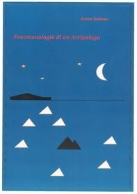 Fenomenologia di un Arcipelago - Librerie.coop