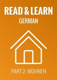 Read & Learn German - Deutsch lernen - Part 2: Wohnen - Librerie.coop