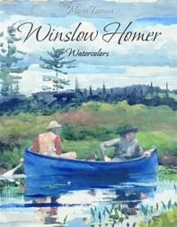Winslow Homer: Watercolors - Librerie.coop