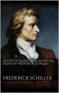 Aesthetical And Philosophical Essays by Frederick Schiller  - copertina