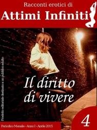 ATTIMI INFINITI n.4 - Il diritto di vivere - copertina