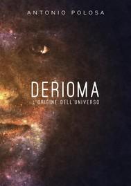 Derioma - L'origine dell'universo - copertina