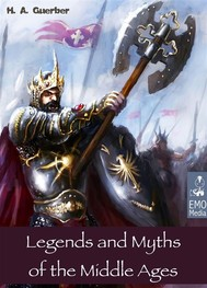 Legends and Myths of the Middle Ages - Medieval Sagas Retold for Easy Reading - Introduction to Medieval Literature and European Mythology (Illustrated Edition) - copertina