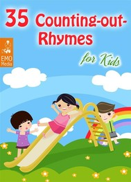 35 Counting-out Rhymes for Kids - Childhood Memories: Learning Counting-out Rhymes (Illustrated Edition) - copertina