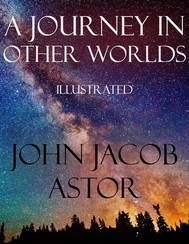 A Journey in Other Worlds: Illustrated - copertina