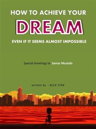 Achieve dreams even if they seem almost impossible - copertina