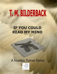 If You Could Read My Mind - A Nicholas Turner Novel - copertina